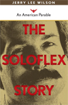 The Soloflex Story book cover
